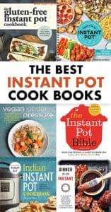 THE BEST INSTANT POT COOK BOOKS
