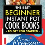 THE BEST INSTANT POT COOKBOOKS FOR BEGINNERS