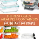 the best glass meal prep containers for instant pot