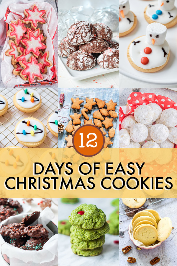 2021 Christmas Cookies 12 Days Of Easy Christmas Cookies Recipes From A Pantry