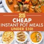25 CHEAP INSTANT POT RECIPES UNDER TEN DOLLARS