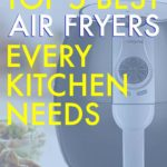 Top 5 Best Air Fryers Every Kitchen Needs