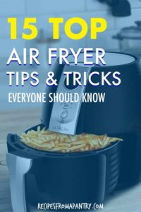 15 top air fryer tips and tricks