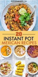 20 INSTANT POT MEXICAN RECIPES