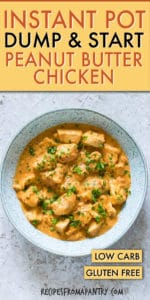 INSTANT POT DUMP AND START PEANUT BUTTER CHICKEN